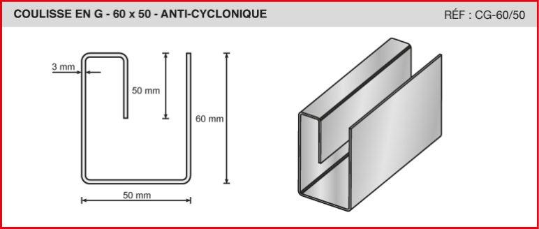 COULISSE EN G - 60x50 - ANTI-CYCLONIQUE - Réf CG-60/50