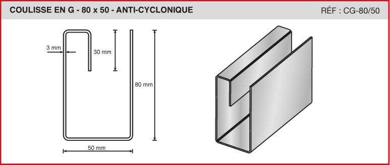 COULISSE EN G - 80x50 - ANTI-CYCLONIQUE - Réf CG-80/50